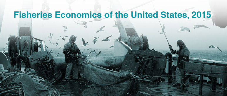 Click to explore the report Fisheries Economics of the United States, 2015